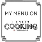 My Menu On Honest Cooking, Honest Cooking The Food Magazine, Spicie Foodie