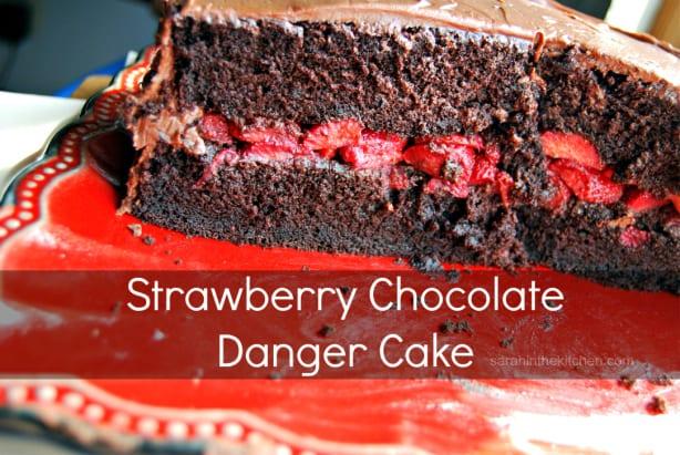 Strawberry Chocolate Danger Cake