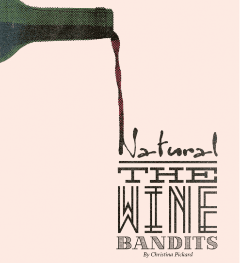 Natural: the Wine Bandits