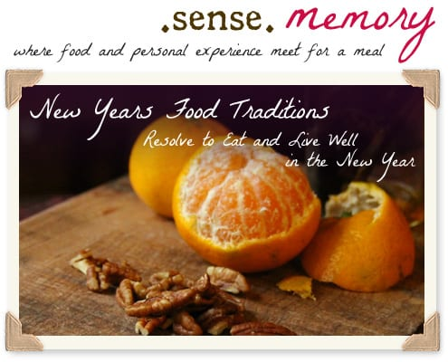 sensememory_jan_traditionalNewYearsFoods