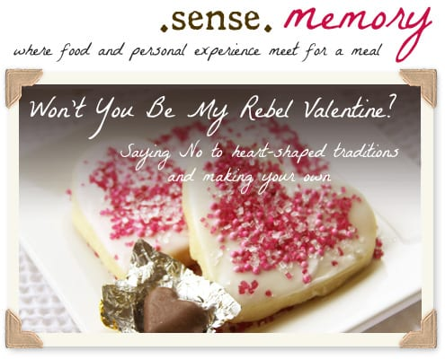 sensememory_feb-ValentineRebel