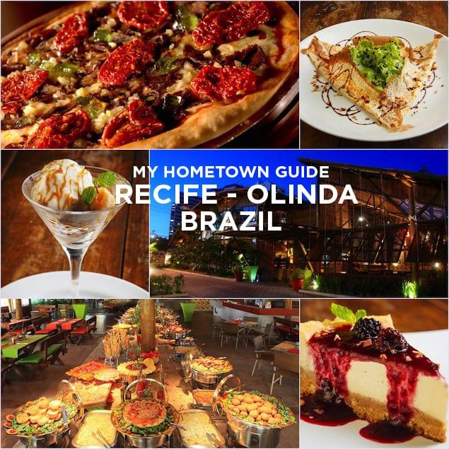 Recife Olinda My Hometown Guide