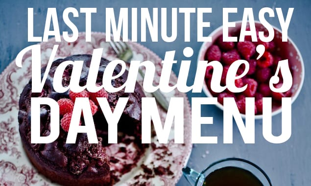 Easy Valentines Day Menu