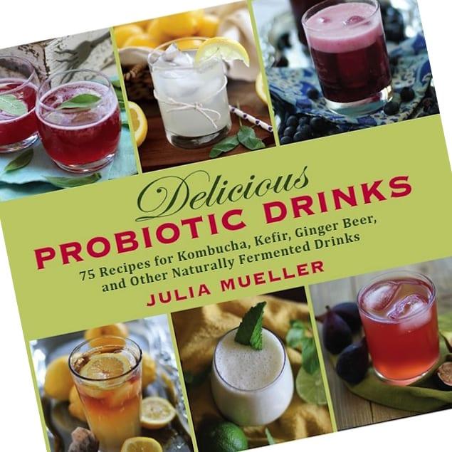 Probiotic Drinks Cookbook