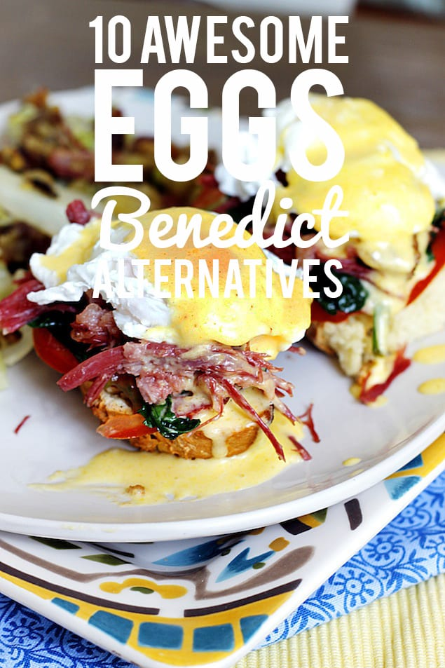 Eggs Benedict Alternatives