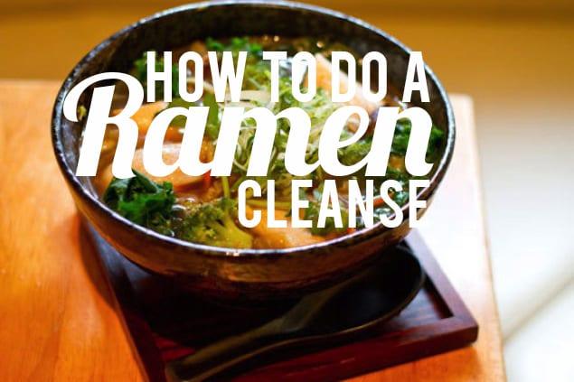 Ramen Cleanse