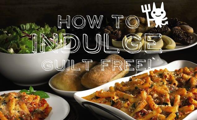 Guilt Free Indulging