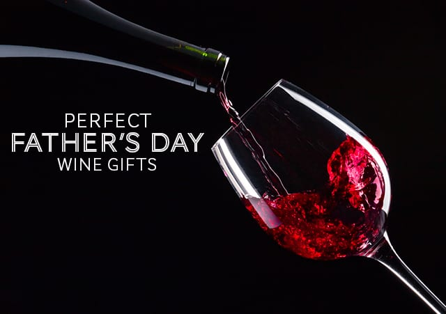 Weekend Warrior Wine Deals: Like Father Like Wine