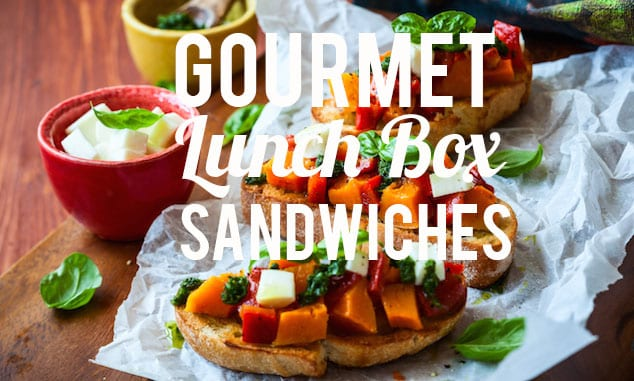 Ten Gourmet Sandwiches For The Finest Of Lunch Boxes