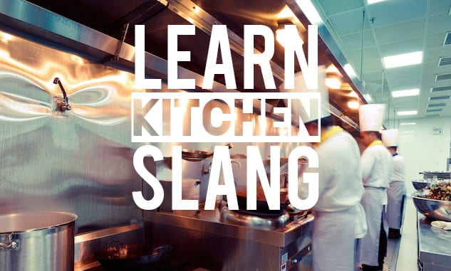 Restaurant Kitchen Jargon kitchen slang: the beginners guide – honest cooking