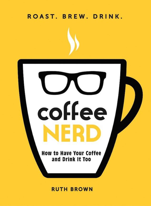 Must-Know Coffee Terms: Nerding Out on Coffee with Ruth Brown