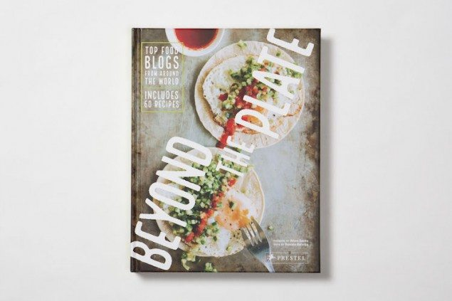 Beyond the Plate: Top Food Bloggers Make a Cookbook