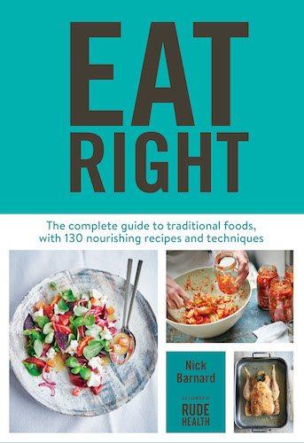 Eat Right: Nourishing Tips from Nick Barnard's New Cookbook